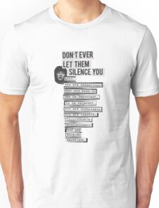 DONT EVER LET THEM SILENCE YOU - RIOT GRRRL Unisex T-Shirt