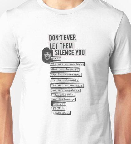 DONT EVER LET THEM SILENCE YOU - RIOT GRRRL Unisex T-Shirt