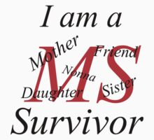 MS Survivor Tee T-Shirt