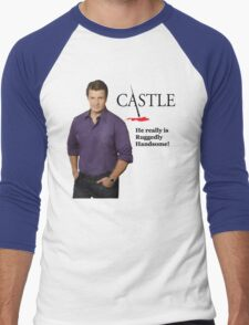 He Really Is Ruggedly Handsome - Castle Nathan Fillion Men's Baseball ¾ T-Shirt