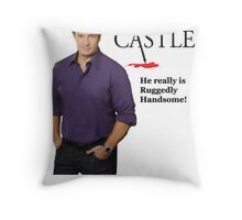 He really Is Ruggedly Handsome - Castle Nathan Fillion Throw Pillow