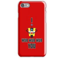 I Wub You Phone iPhone Case/Skin