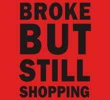 Broke but still shopping by artemisd