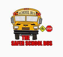 The safer school bus Unisex T-Shirt