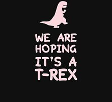 We Are Hoping It's A T-Rex Women's Relaxed Fit T-Shirt