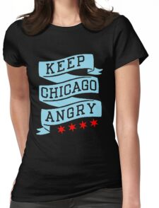 Keep Chicago Angry Womens Fitted T-Shirt