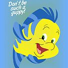 Don't be such a Guppy! by nimbusnought