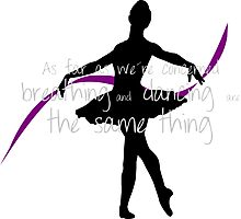 Ballet dancer with cute quote Photographic Print
