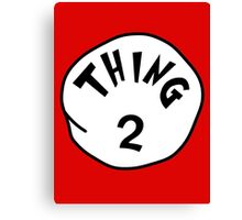 Thing 2 - gift idea, matching family- vacations Canvas Print