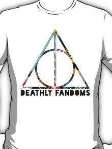Deathly Fandoms T-Shirt