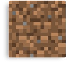 Minecraft Dirt Canvas Print