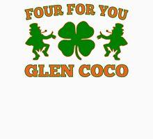 You Go Glen Coco Lucky Clover St Patricks Day T Shirt Unisex T-Shirt