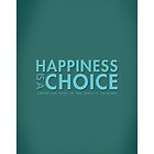 Happiness is a Choice by VIU Graphic Design 2014 Grads
