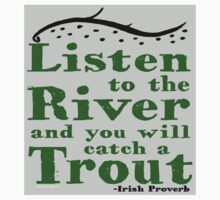 Listen to the River (Irish Proverb) by storytelling