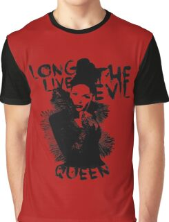 Long live the Evil Queen Graphic T-Shirt