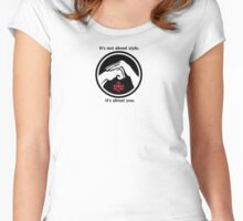 It's not about style. (White background, small) Women's Fitted Scoop T-Shirt