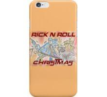 Rick 'n' Roll Christmas! iPhone Case/Skin