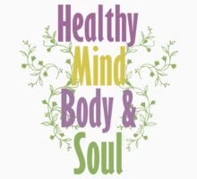 Healthy Mind Body and Soul  Kids Clothes