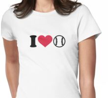 I love Baseball Womens Fitted T-Shirt