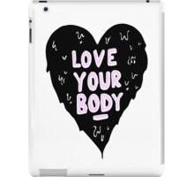 Love Your Body iPad Case/Skin