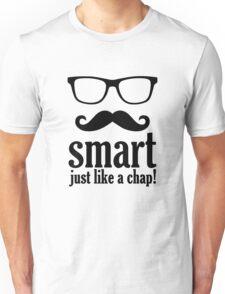 Smart Just Like A Chap Unisex T-Shirt