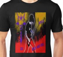 Sex, Drugs, Rock and Roll  Unisex T-Shirt