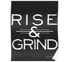 """Rise & Grind"" Motivational Print Poster"