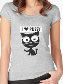I love pussy! Women's Fitted Scoop T-Shirt
