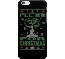 Yoga Om For Christmas Ugly iPhone Case/Skin