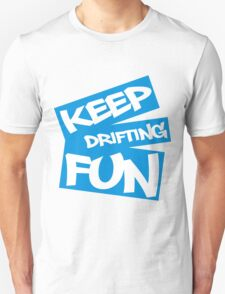 Keep Drifting Fun - Blue T-Shirt