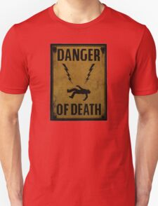 Danger of Death T-Shirt