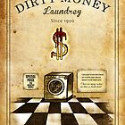 Dirty money laundrey by eleni dreamel