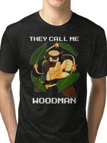 They call me Woodman (v2) Tri-blend T-Shirt