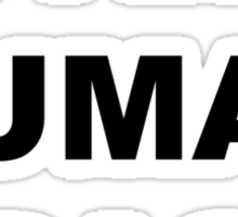 """I am human trash"" Shirt Sticker"
