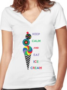 Keep Calm and Eat Ice Cream 2.2 Women's Fitted V-Neck T-Shirt