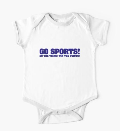 Go sports! Do the thing! Win the points! Kids Clothes