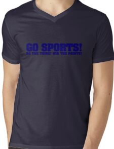 Go sports! Do the thing! Win the points! Mens V-Neck T-Shirt