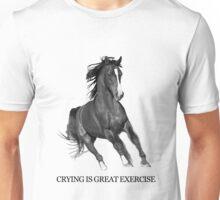 Crying Is Best Exercise - Horse Ebooks Unisex T-Shirt