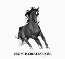 Crying Is Best Exercise - Horse Ebooks Unisex T-Shirt