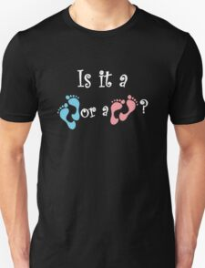Is It A Boy Or A Girl ? Unisex T-Shirt