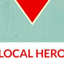 symbols: the local hero Sticker