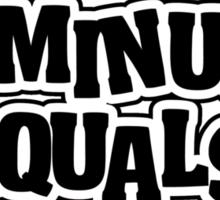 Confucius say: 70 minus 1 equals dinner for 2 - 69 Sticker