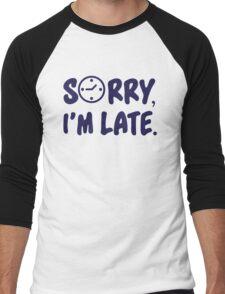 Sorry, I'm late! Men's Baseball ¾ T-Shirt