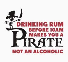 Drinking rum before 10am like a pirate by nektarinchen