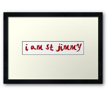 St Jimmy Framed Print