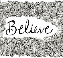 Believe by kpdesign
