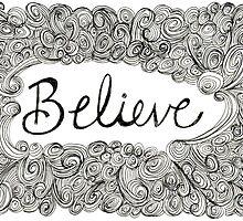 Believe by kpdesign