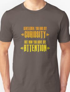 Django Unchained - Gentlemen You Had My Curiosity, But Now You Have My Attention T-Shirt