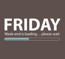 Friday … week-end is loading by Nxolab