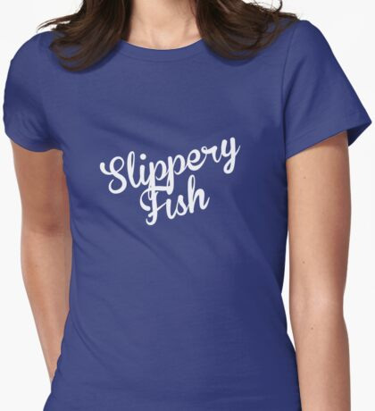 Slippery Fish Womens Fitted T-Shirt
